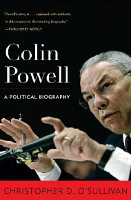 Colin Powell - A Politicial Biography